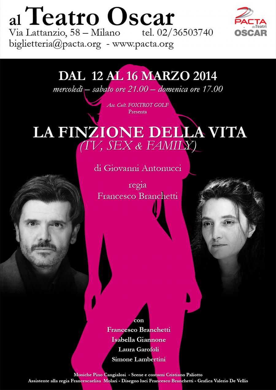La finzione della vita_locandina teatro Oscar Milano