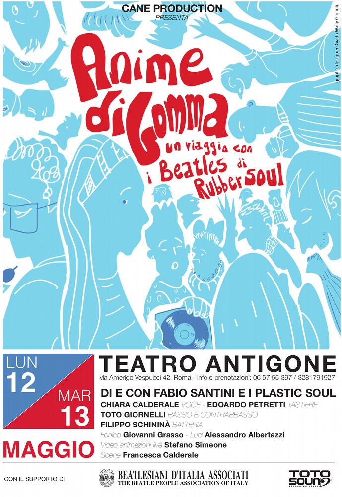 Anime di gomma - viaggio con i Beatles di Rubber Soul a Roma