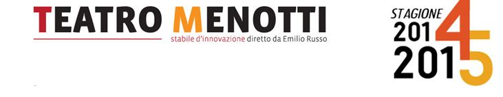 teatro menotti milano 2014-2015
