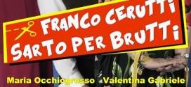 Franco Cerutti sarto per brutti: il tour della commedia con Franco Neri, Margherita Fumero e Enrico Beruschi