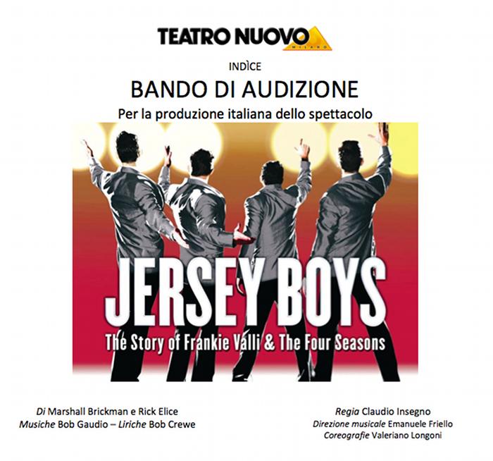 Jersey Boys il Musical Teatro Nuovo Milano_bando Casting