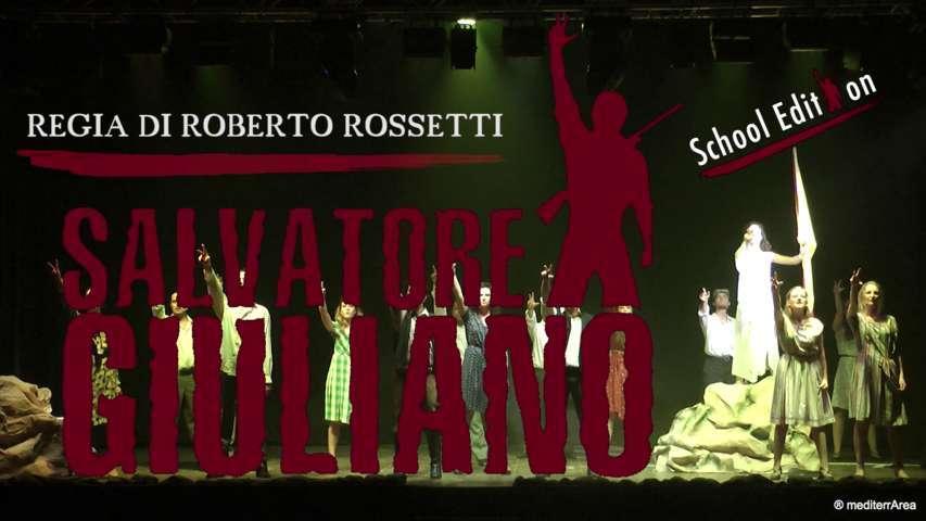 Salvatore Giuliano Musical Dino Scuderi Roberto Rossetti