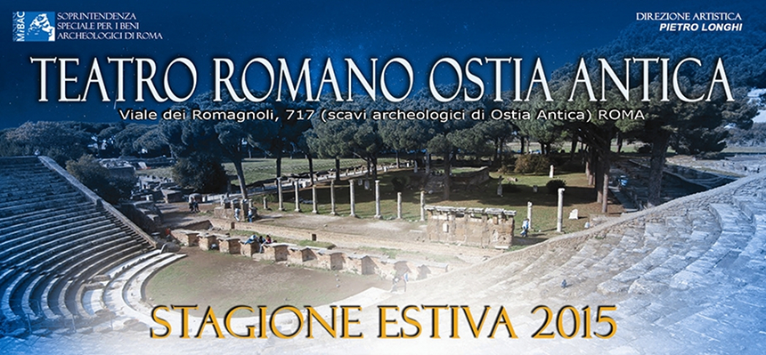 Teatro Romano Ostia Antica stagione estiva 2015