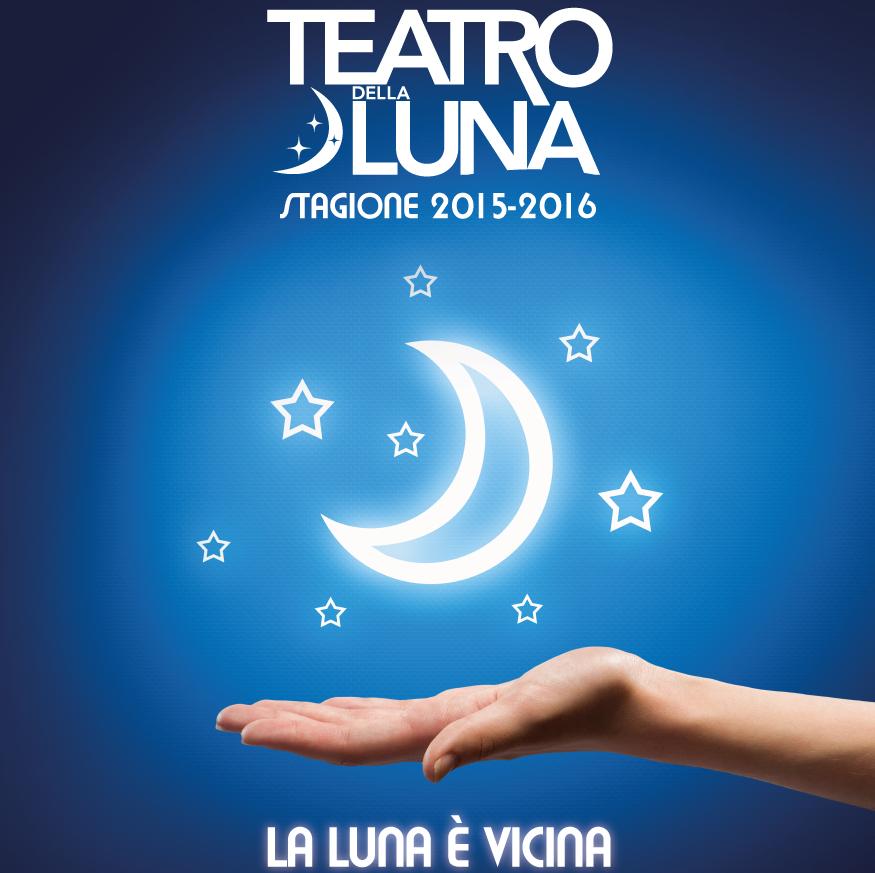 Teatro della Luna 2015 - 2016