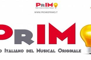 Voto on-line PrIMO 2017 - Premio PrIMO 2017 - 2016 PrIMO Premio Italiano Musical Originale 2016