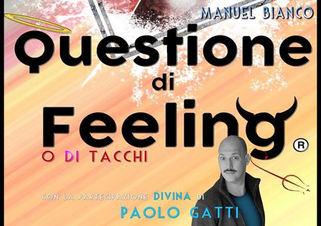 Questione di Feeling o di tacchi_locandina roma teatro lo spazio tag