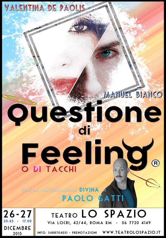 Questione di Feeling o di tacchi_locandina roma teatro lo spazio