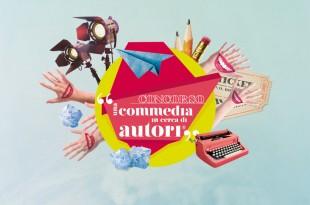 locandina concorso Una Commedia in Cerca di Autori 2016
