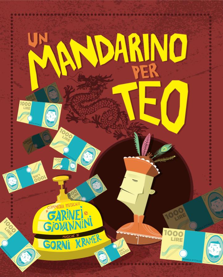 Un Mandarino Per Teo di Garinei e Giovannini torna con la regia di Stefano Eros Macchi - Locandina - 2016
