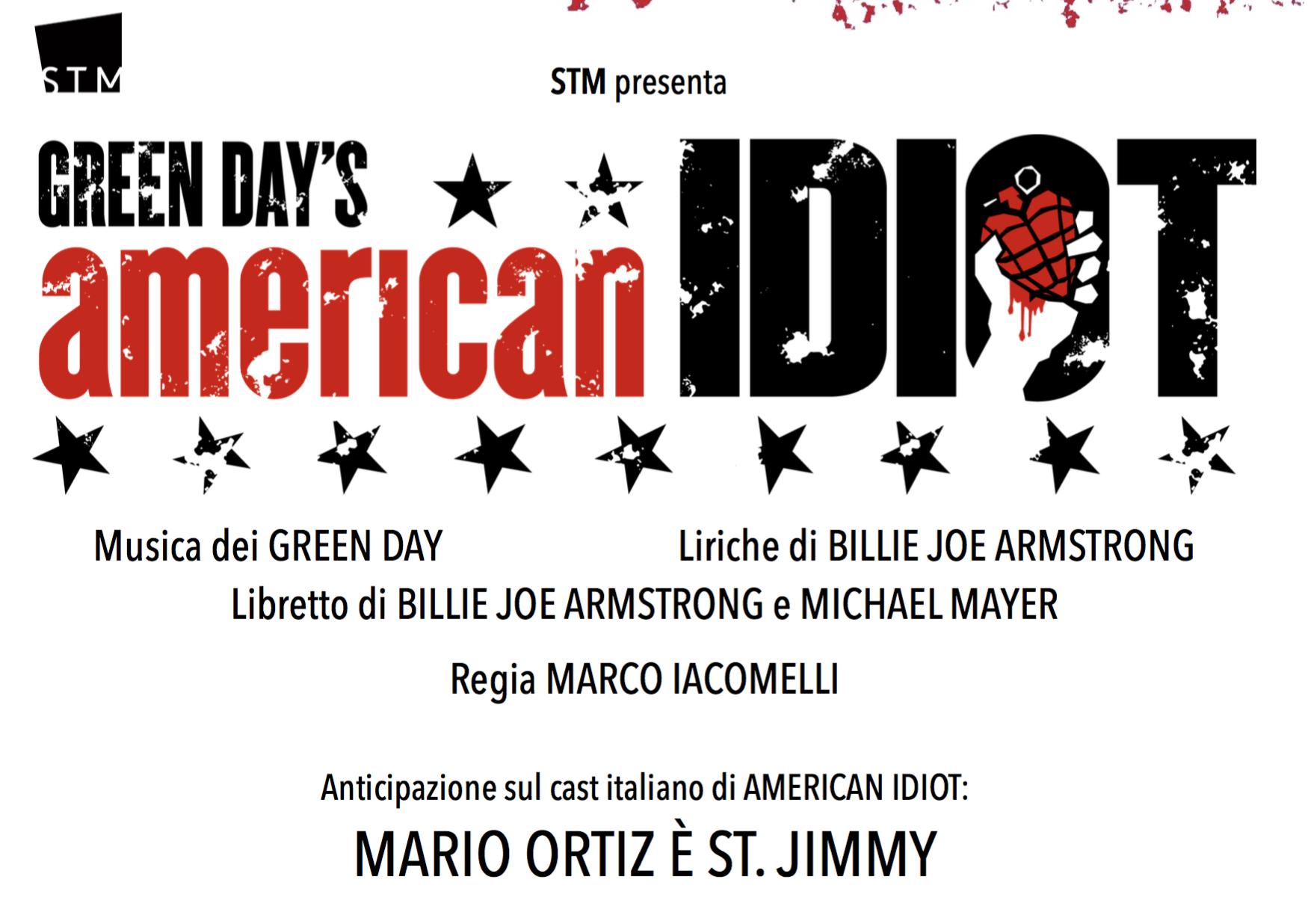 il regista Marco Iacomelli ad annunciare che Mario Ortiz sarà St. Jimmy, ruolo che a Broadway è stato interpretato anche dallo stesso Bille Joe Armstrong