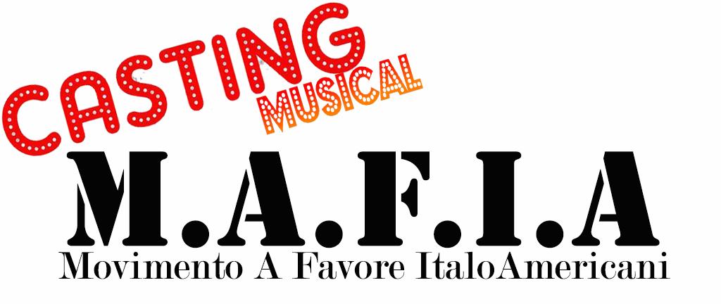 Audizioni Casting per M.A.F.I.A - MAFIA