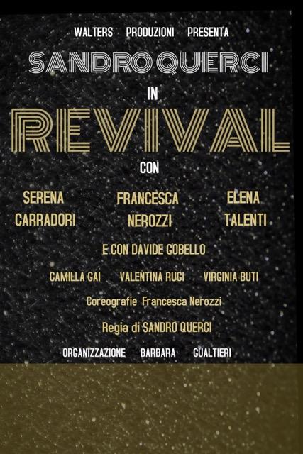 Revival Politeama Pratese. Regia Sandro Querci