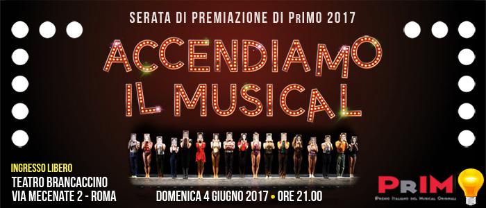 Accendiamo il Musical il 4 giugno - premiazione PrIMO 2017 a Roma