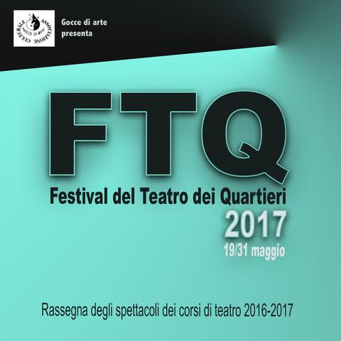 Roma: Festival del Teatro dei Quartieri 2017 - Il programma