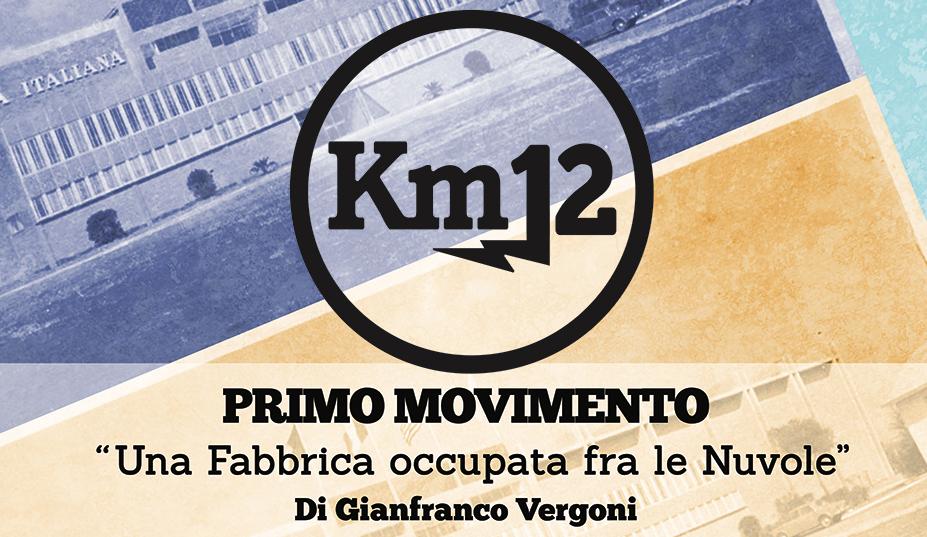 Km 12 Primo Movimento scritto da Gianfranco Vergoni - omaggio alla RCA Italiana