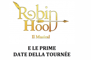 Robin Hood il musical 2017 - 2018
