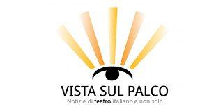 Blog di teatro e blog di musical | Recensione musical e spettacoli teatrali | Vista Sul Palco