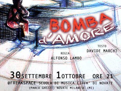 Bomba d'Amore - Freak Musical Company di Milano. Regia Alfonso Lambo