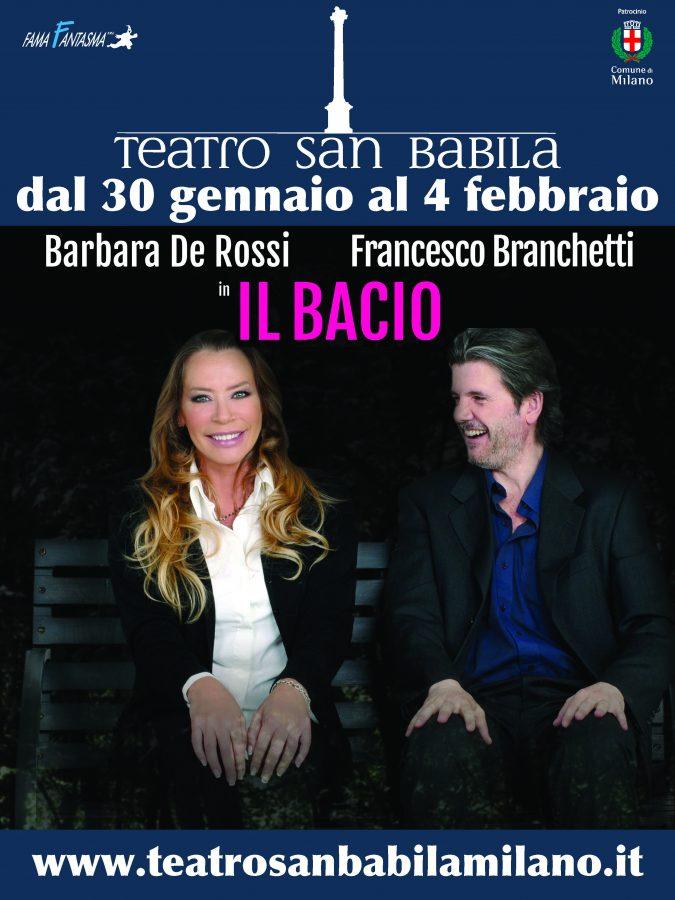 Il Bacio con Barbara De Rossi e Francesco Branchetti al San Babila-locandina