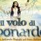 Al Teatro della LunaIl volo di Leonardo - spettacolo musicale sul Genio Italiano