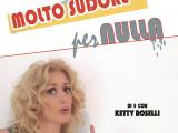 Molto Sudore per Nulla al Teatro Brancaccino con Ketty Roselli dal 22 novembre tag