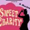 Sweet Charity SDM Milano: spettacolo di fine anno in scena al Teatro Nazionale