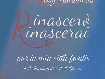 rinascerai scritto da Roby Facchinetti