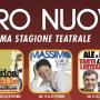 Stagione 2017-2018 Teatro Nuovo Milano: Musical, comicita' e commedia