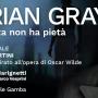 Dorian Gray. La bellezza non ha pietà' nei teatri italiani da febbraio 2018